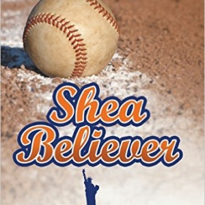 Shea Believer: My Amazin' Journey Hardcover – November 4, 2015 by Bill De Cicco  (Author)