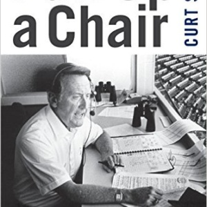 Pull Up a Chair: The Vin Scully Story Paperback – October 1, 2010 by Curt Smith –