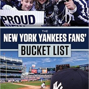 The New York Yankees Fans' Bucket List Paperback – April 15, 2017 by Mark Feinsand