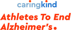 CARING KIND-ATHLETS TO END ALZHEIMER'S