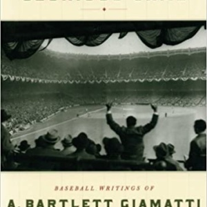 A Great and Glorious Game Paperback – CLV, January 4, 1998 by A. Bartlett Giamatti