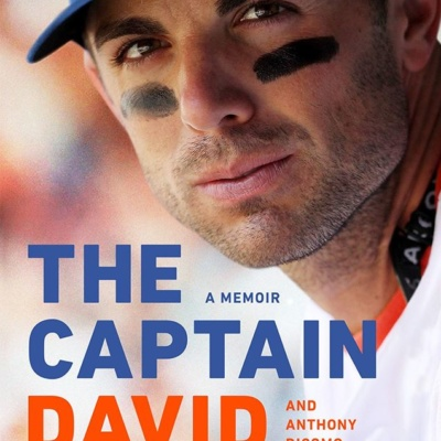 The Captain: A Memoir by David Wright and Anthony DiComo | Oct 13, 2020