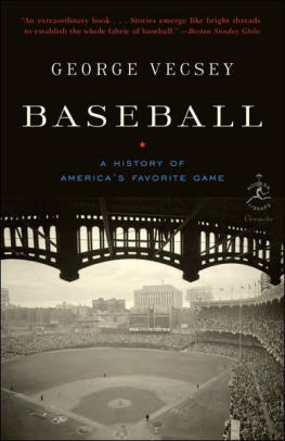Baseball: A History of America's Favorite Game by George Vecsey