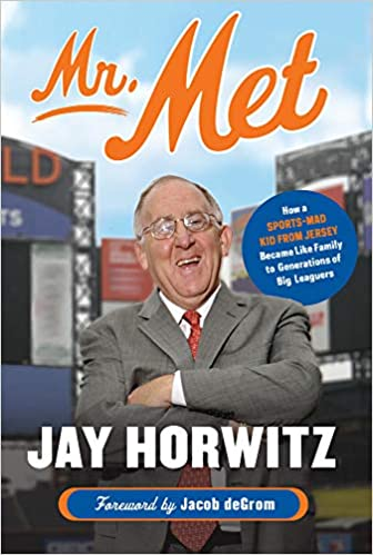Mr. Met: H– by Jay Horwitz