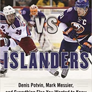 Rangers vs. Islanders: Denis Potvin, Mark Messier,