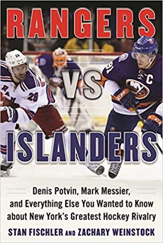 Rangers vs. Islanders: Denis Potvin, Mark Messier,