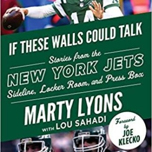 If These Walls Could Talk: New York Jets: