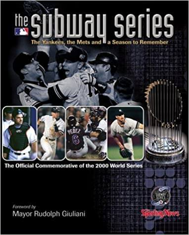 The Subway Series: and a Season to Remember