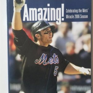 Amazing! Celebrating The Mets Miracle 2006 Season, Special Commemorative Edition Magazine